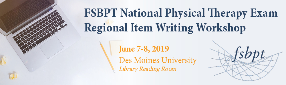 FSBPT National Physical Therapy Exam Regional Item Writing
